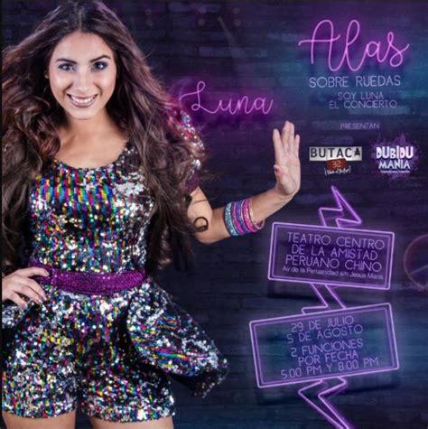 Alas Sobre Ruedas Soy Luna El Concierto   netlima.com