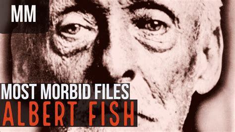 Albert Fish (The Grey Man) - YouTube