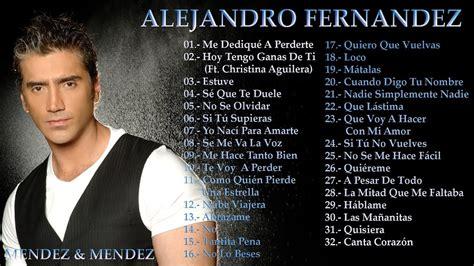 ALEJANDRO FERNANDEZ (LA MEJOR COLECCION 2017) SUS MEJORES ...