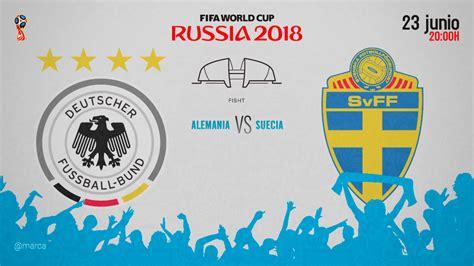 Alemania vs Suecia, en directo   Mundial 2018 Rusia ...