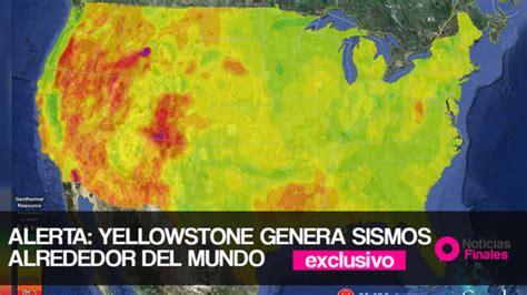 Alerta de Catastrofe Global: Terremotos de Yellowstone ...