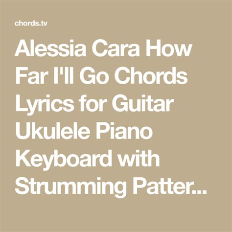 Alessia Cara How Far I'll Go Chords Lyrics for Guitar ...