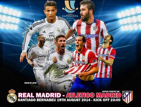 Alineación y la previa Real Madrid-Atlético: Supercopa ...