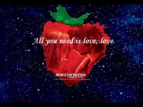 All You Need is Love-Across the Universe (W/ Lyrics) - YouTube