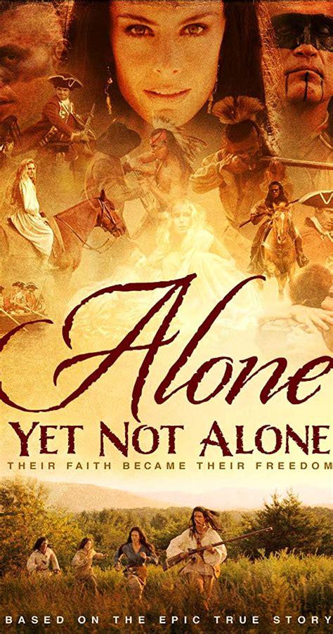 Alone Yet Not Alone (2013) - IMDb