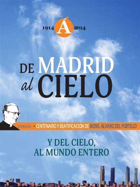 Álvaro del Portillo: De Madrid al Cielo