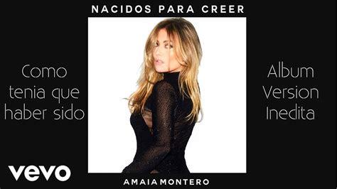 Amaia Montero - Nacidos Para Creer (Album Completo) - YouTube