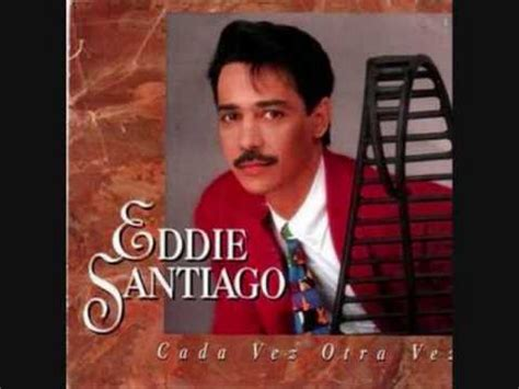 Amar a muerte Eddie Santiago - YouTube