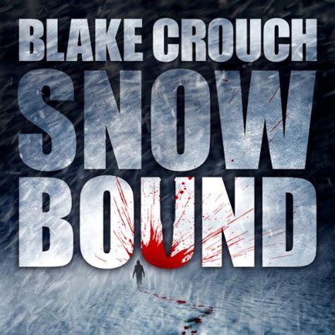Amazon.com: Blake Crouch: Books, Biography, Blog ...