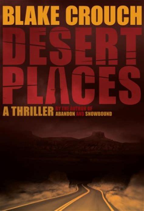 Amazon.com: Desert Places  9780312286446 : Blake Crouch: Books