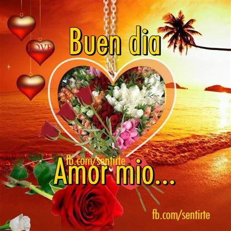 Amor Mioღ : Buen dia amor mio linda tarjetita