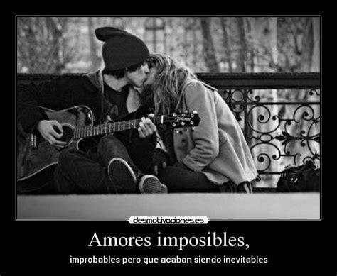 Amores imposibles, | Desmotivaciones