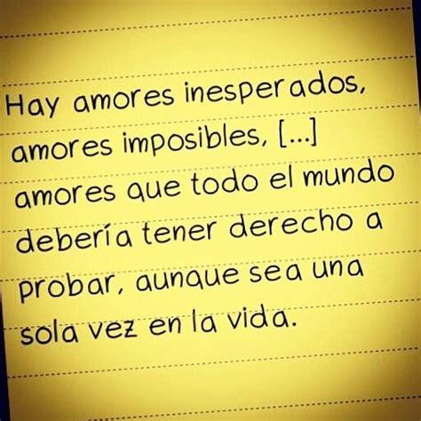 Amores imposibles | Frases, Citas, Poemas y Letras | Pinterest