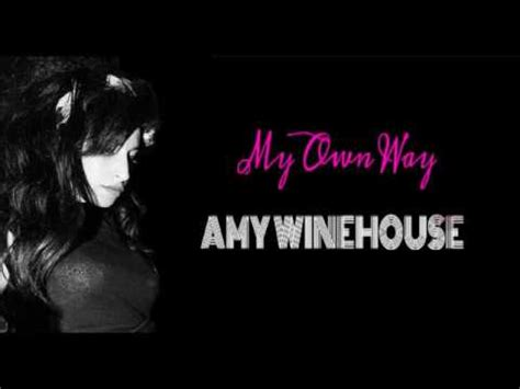 AMY WINEHOUSE - MY OWN WAY (Sub español/Lyrics) - YouTube