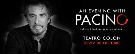 An Evening With Pacino :¡Al Pacino trae por primera vez ...
