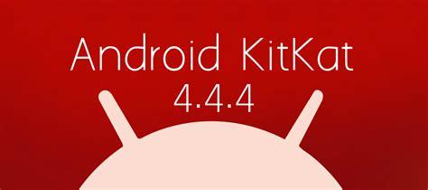 Android 4.4.4 KitKat, toda la información: Changelog, ROMs ...
