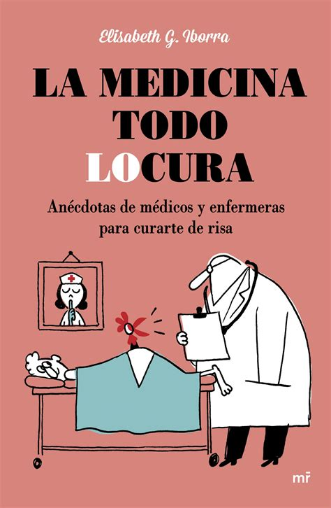 Anécdotas de médicos y pacientes: historias reales en la ...