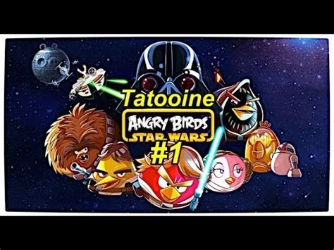 Angry Birds Star Wars Wii U Gameplay En Español Tatooine 1 ...