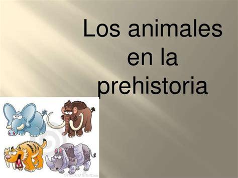 Animales en la prehistoria