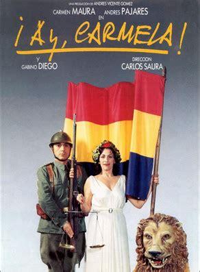 aninesmacadamnews: ¡Ay Carmela!  película completa