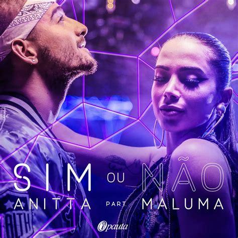 Anitta Ft. Maluma - Sim Ou Ñao - iPauta.Com