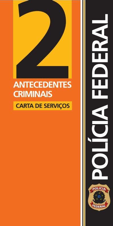 Antecedentes Criminais — Polícia Federal