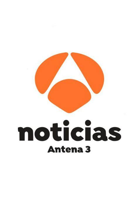 Antena 3 noticias 1   Antena 3   Ficha   Programas de ...