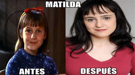 ANTES Y DESPUÉS DE LA PELÍCULA MATILDA 1996 2016 [TOP ...
