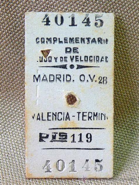 antiguo billete de tren, madrid valencia, 2ª,   Comprar ...