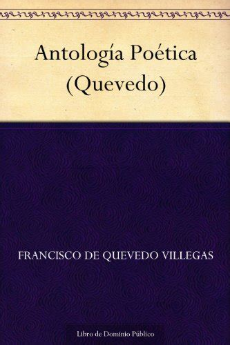 Antología Poética  Quevedo  EBook: Francisco De Quevedo ...
