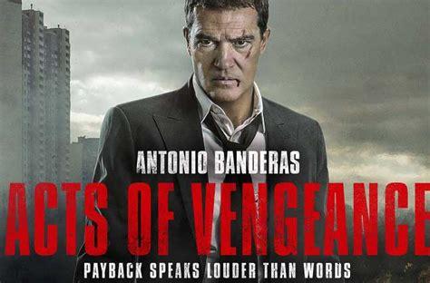 Antonio Banderas protagoniza la película Actos de Venganza ...