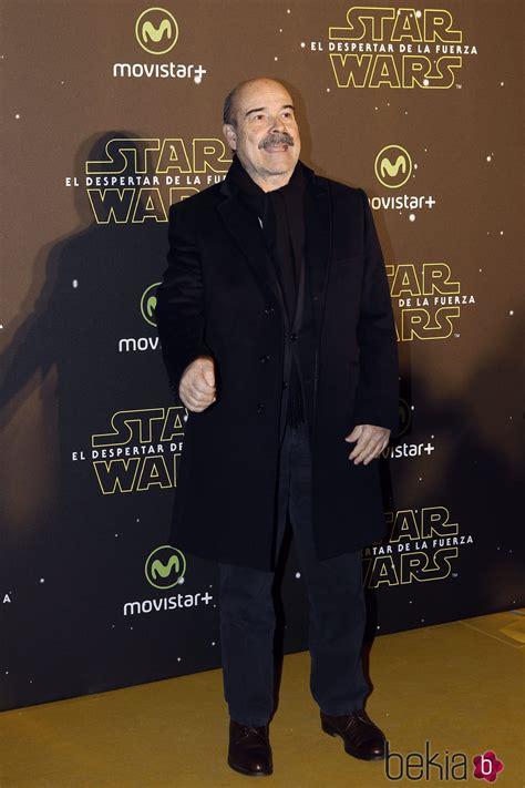 Antonio Resines en el estreno de  Star Wars: El Despertar ...
