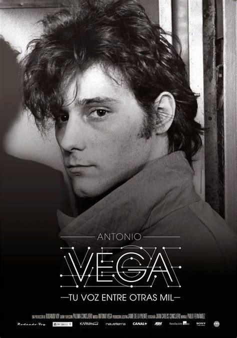 ANTONIO VEGA, tu voz entre otras mil (documental, 2014 ...
