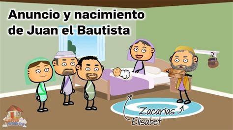 Anuncio y Nacimiento de Juan el Bautista (Zacarías y ...