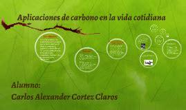 Aplicaciones de carbono en la vida cotidiana by carlos ...