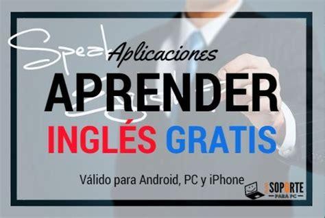 Aplicaciones para aprender ingles gratis – Mejorar la ...