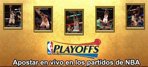 Apostar en vivo en los partidos de NBA   Web Apuestas