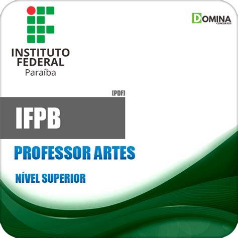 Apostila Concurso IFPB 2019 Professor de Artes