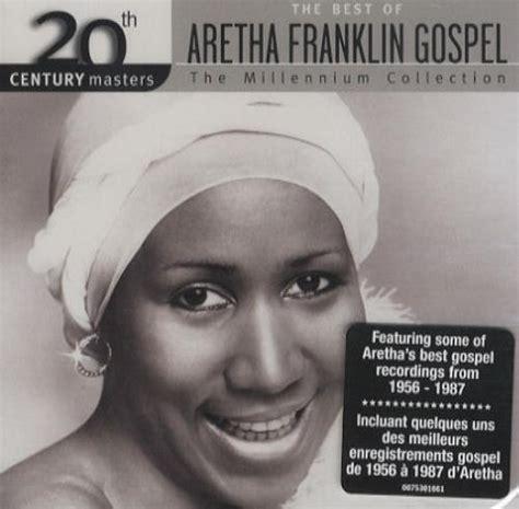 Aretha Franklin The Best Of Aretha Franklin Gospel ...