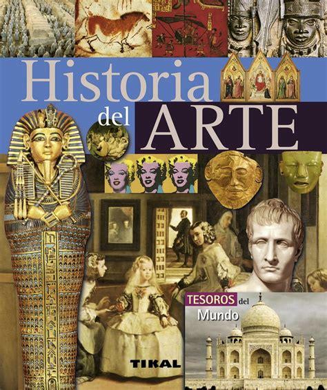 Artes  Todo tipo de artes : Historia del Arte