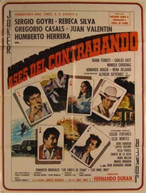 Ases del Contrabando. Movie poster. Cartel de la Película ...