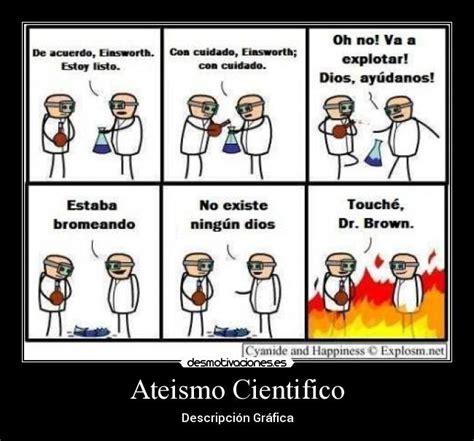 Ateismo Cientifico | Desmotivaciones