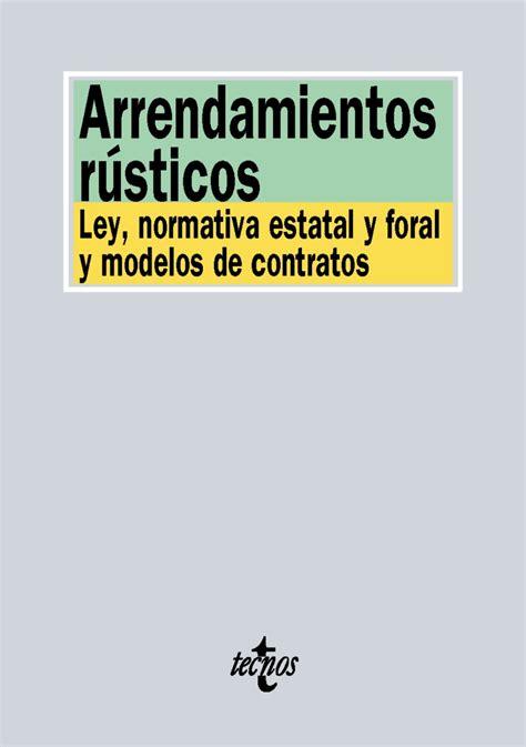 Atelier Libros Jurídicos - Arrendamientos rústicos. Ley ...