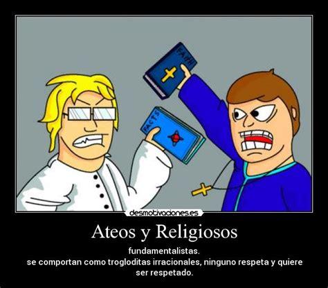 Ateos y Religiosos | Desmotivaciones