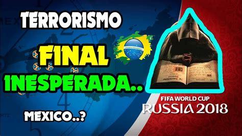 ATERRADORAS PREDICCIONES para el Mundial de Rusia 2018 ...