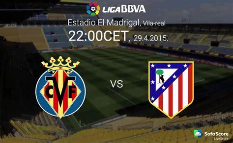 Atletico Madrid Vs Villareal Live Streaming   YouTube