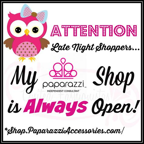 Attentions Late Night Shoppers.... My Paparazzi Shop is ...