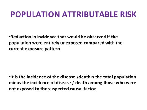 Attributable risk and population attributable risk