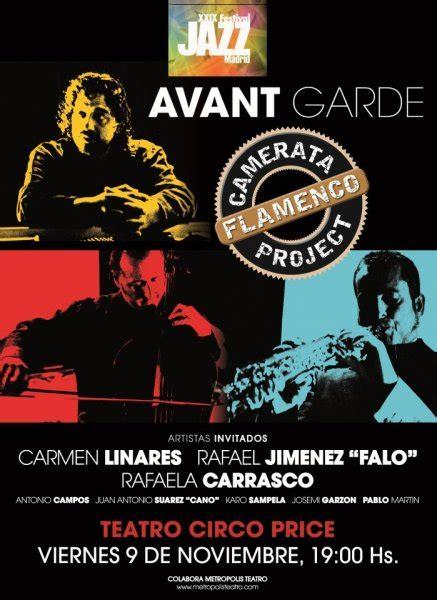 AVANT-GARDE de la Camerata Flamenco Project se presenta en ...