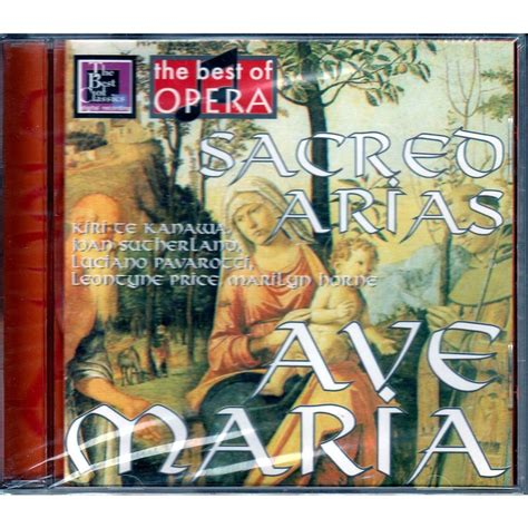 Ave maria sacred arias: bach handel verdi berlioz brahms ...